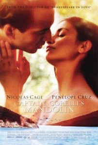 Captain Corelli's Mandolin is a 2001 film directed by John Madden and based on the novel of the same name by Louis de Bernières. It stars Nicolas Cage and Penélope Cruz.